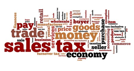 Sales tax. Word cloud illustration.