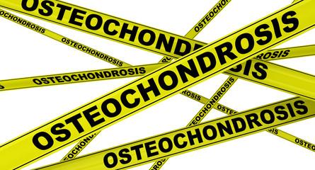 Остеохондроз (osteochondrosis). Желтая оградительная лента