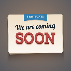 Coming soon message with stay tuned label. Vector illustration.