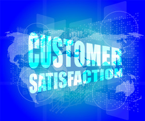 customer satisfaction word on business digital screen