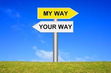 Schild Wegweiser: My way your way