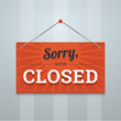 We are sorry closed red sign on a wall. Flat style vector illust - 72939739