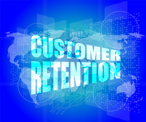customer retention word on business digital screen