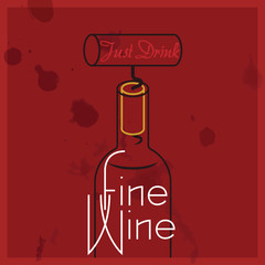 Just Drink Fine Wine - quote, red wine