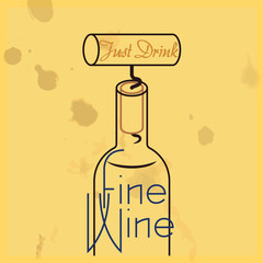 Just Drink Fine Wine - quote, white wine