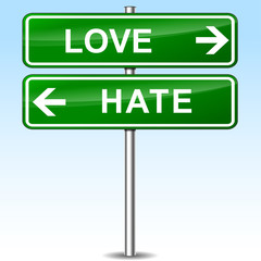 love and hate directional sign