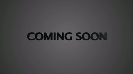 Coming soon 3D motion animation