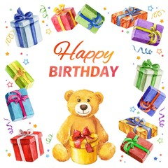 Happy Birthday. square frame of gifts and Teddy Bear.