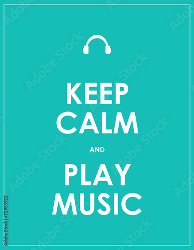 Zdjęcia Keep calm and play music,vector background,eps10