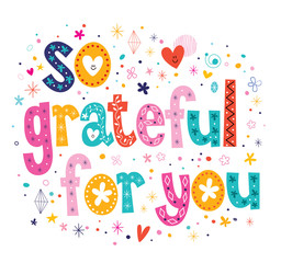 so grateful for you typography lettering loving text card