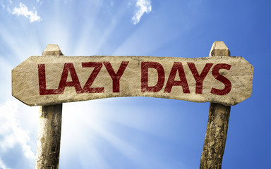 Lazy Days sign on a summer day