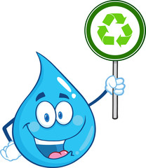 Happy Water Drop Character Holding A Recycle Sign