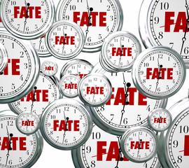 Fate Word Clocks Destiny Time Moving Forward Destined Outcome Re