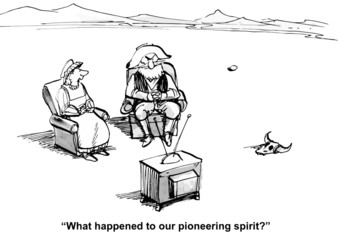 """What happened to our pioneering spirit?"""