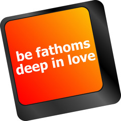 be fathoms deep in love words showing romance and love