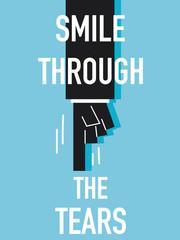 Word SMILE THROUGH THE TEARS