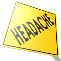 Road sign with headache