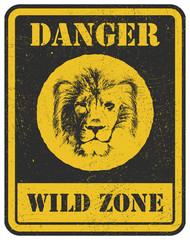 warning sign. danger signal with lion