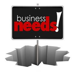 Business Needs Sign in Hole Service Product Customer Solve Probl