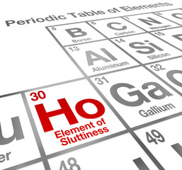 Ho Element of Sluttiness Periodic Table Sex Prostitute