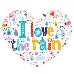I love the rain