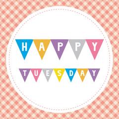 Happy Tuesday card1