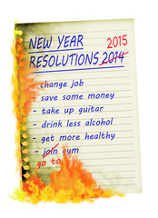 New Year Resolutions up in smoke, burned.