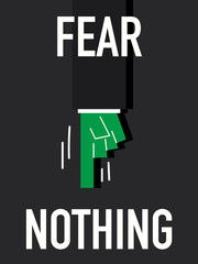 Word FEAR NOTHING