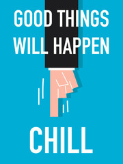Word GOOD THINGS WILL HAPPEN