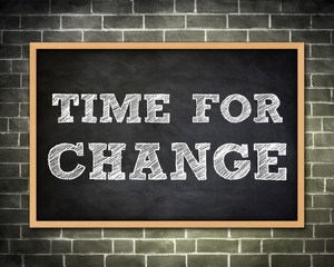 TIME FOR CHANGE - blackboard concept