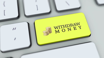 Withdraw Money button on computer keyboard. Key is pressed