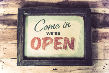 vintage wood sign come in we're open coffee shop
