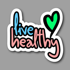 Live healthy sticker