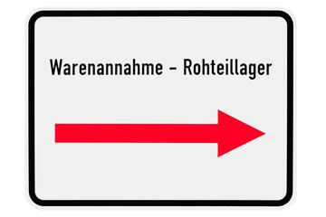 Schild - Warenannahme - Rohteillager - mit Pfeil - Freisteller