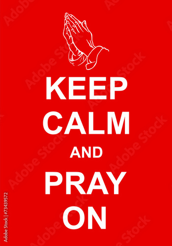 Poszter Keep Calm and Pray On