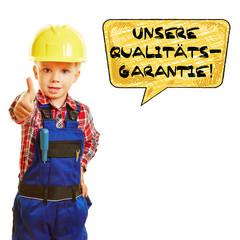 Kind als Bauarbeiter gibt Garantie für Qualität