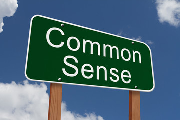 Common Sense Sign