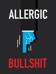 Word ALLERGIC BULLSHIT