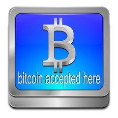 Bitcoin accepted here Button