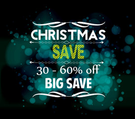 christmas save and big save light vector background