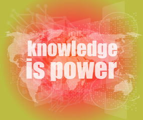 Education and learn: words knowledge is power on digital