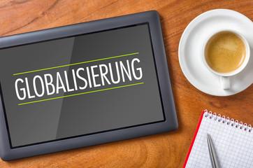 Tablet auf Schreibtisch - Globalisierung