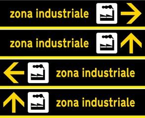 CARTELLO ZONA INDUSTRIALE VARIE DIREZIONI