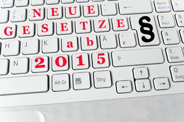 Helle Tastatur: Neue Gesetze ab 2015
