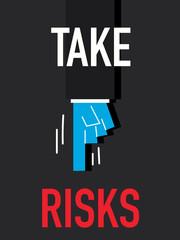 Word TAKE RISKS