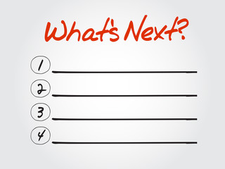 Blank What's Next? list, vector concept background