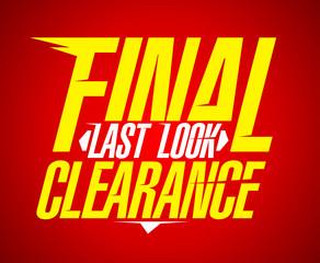 Final last look clearance design.