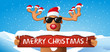 lustiges Rentier mit Schild Merry Christmas