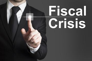 businessman pushing button fiscal crisis