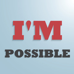 I'M POSSIBLE text background